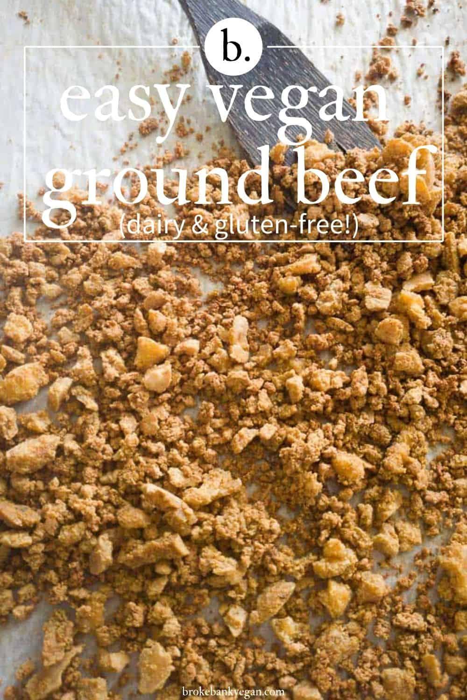 How to Make Vegan Ground Beef