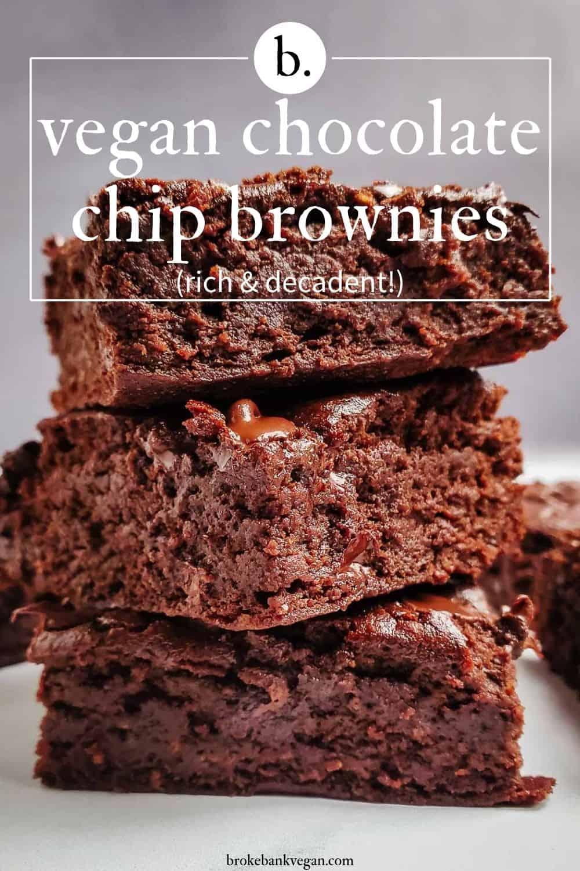 Vegan Chocolate Chip Brownies