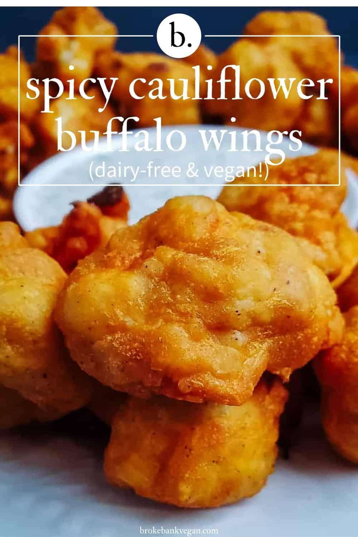 Baked Buffalo Cauliflower Wings