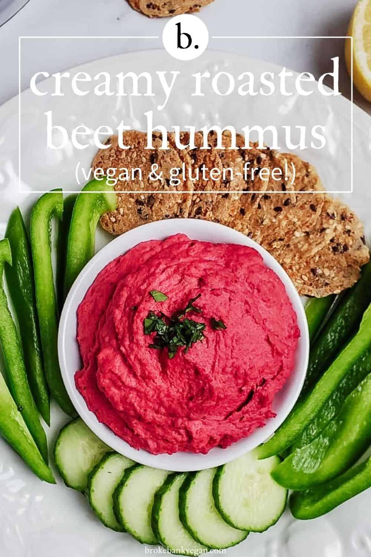 Creamy Roasted Beet Hummus