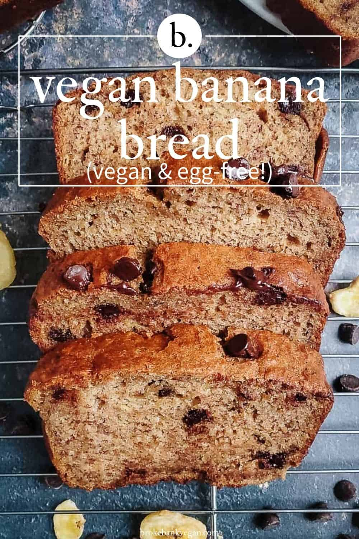 Easy Vegan Chocolate Chip Banana Bread