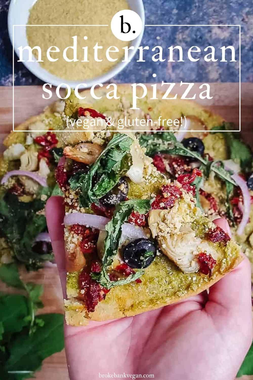 Mediterranean Inspired Socca Pizza
