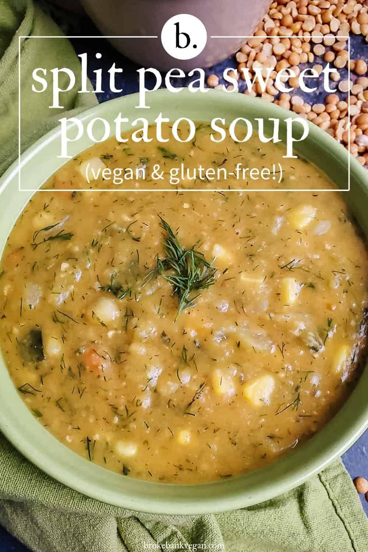 Split Pea Sweet Potato Soup