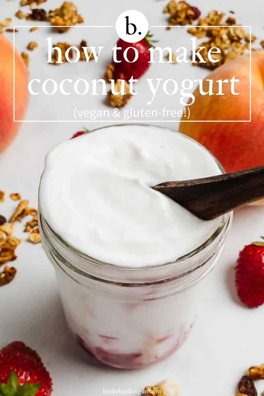Coconut Yogurt In A Mason Jar