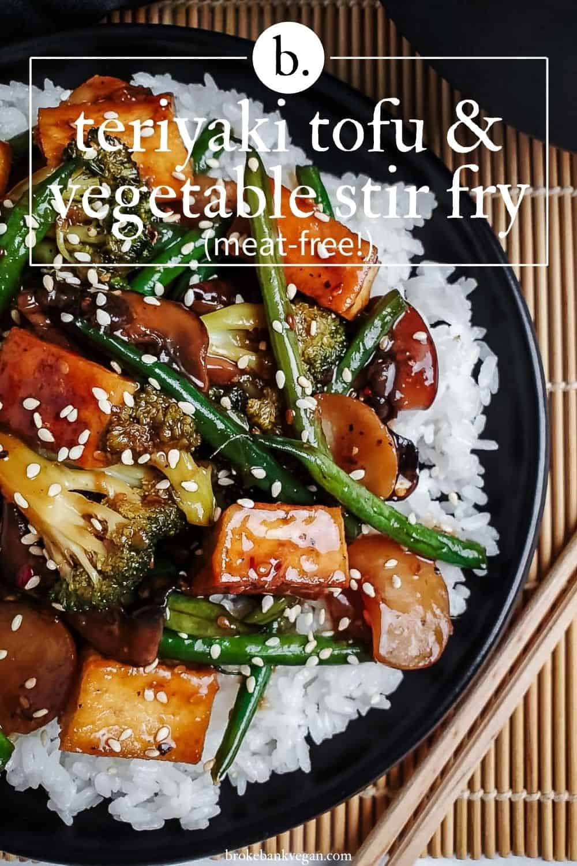 Teriyaki Tofu & Vegetable Stir Fry