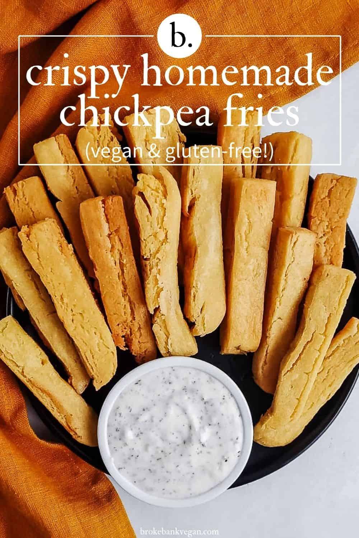 Crispy Homemade Chickpea Fries