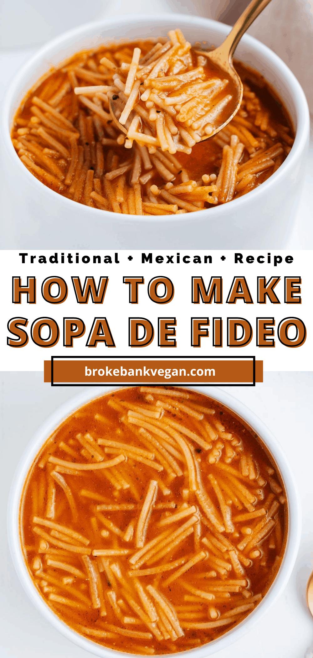 How to Make Sopa de Fideo