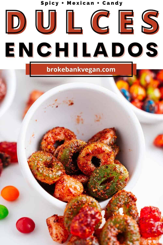Dulces Enchilados Pin